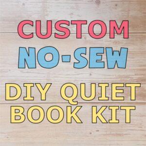 Custom No-Sew DIY Quiet Book Kit