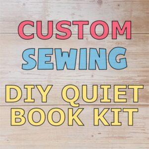 Custom Sewing DIY Quiet Book Kit
