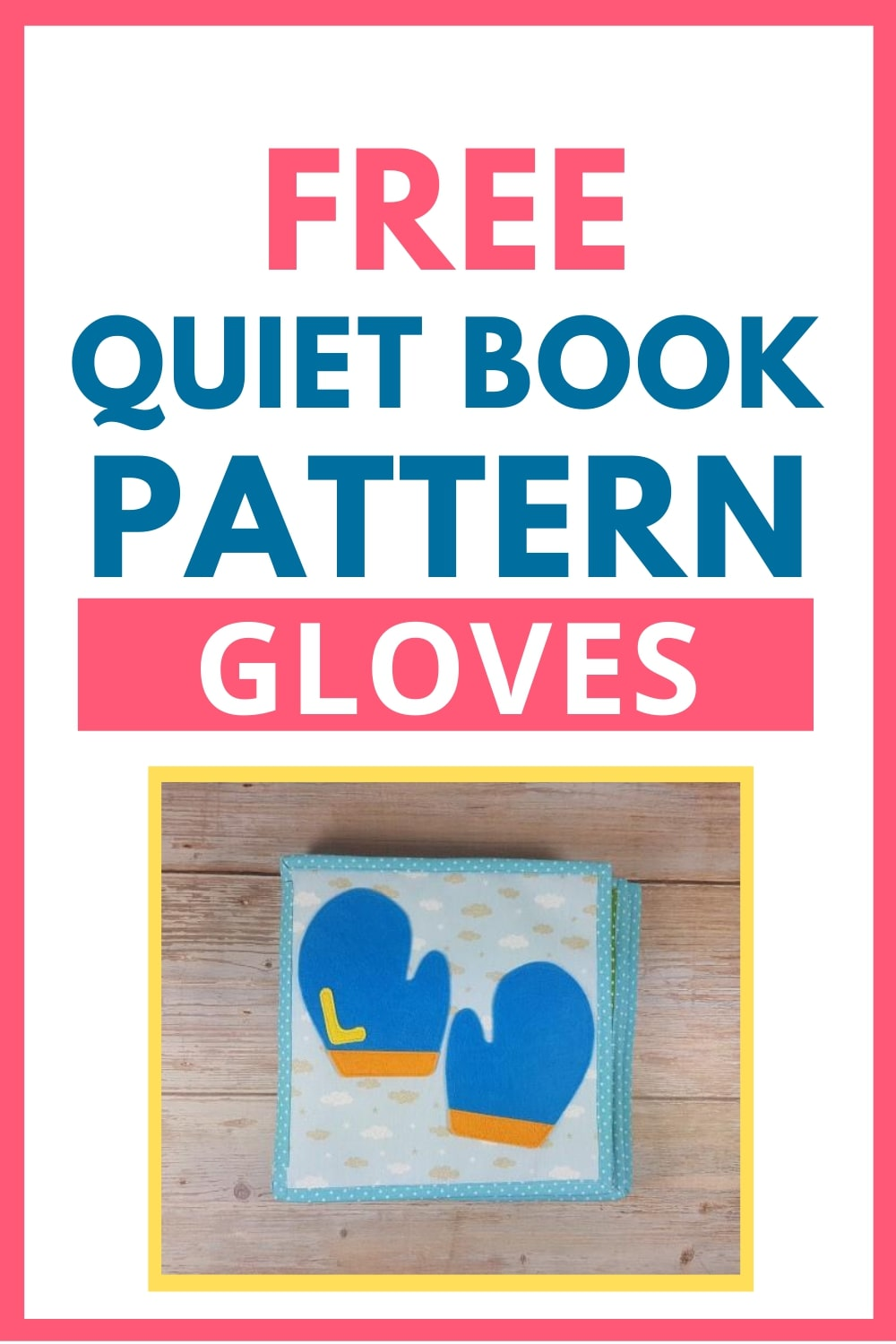 quiet book pattern gloves