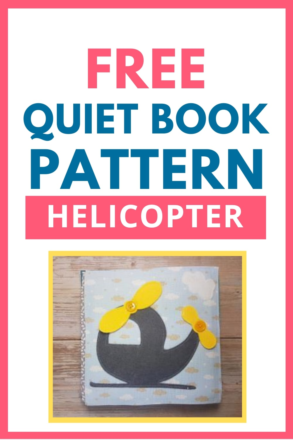 quiet book pattern helicopter